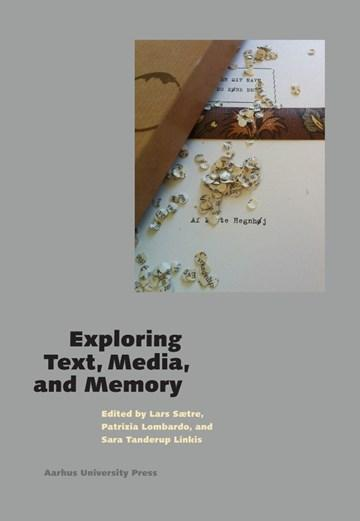 Book cover: Exploring Text, Media, and Memory