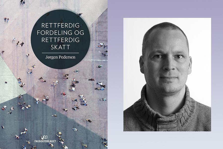 Rettferdig Fordeling og Rettferdig Skatt - Jørgen Pedersen