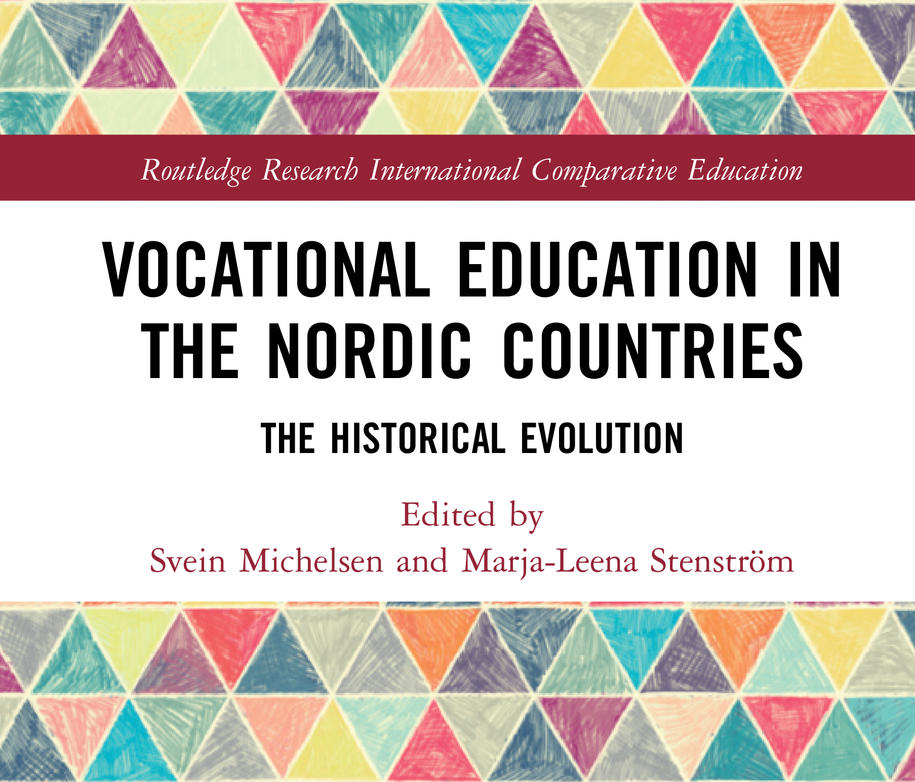 Vocational Education in the Nordic Countries, The Historical Evolution - Routledge