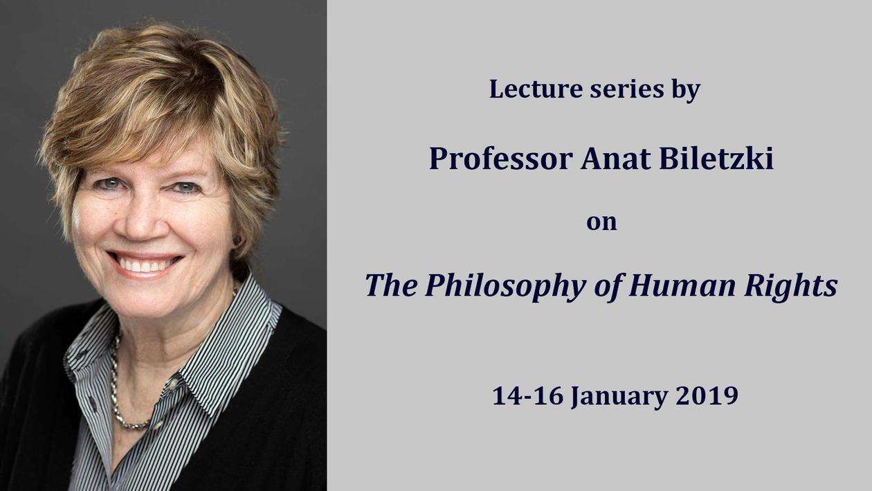 """Bilde av Anat Biletzki med informasjone og teksten: """"Lecture series by Professor Anat Biletzki on The Philosophy of Human Rights 14-16 January 2019"""""""