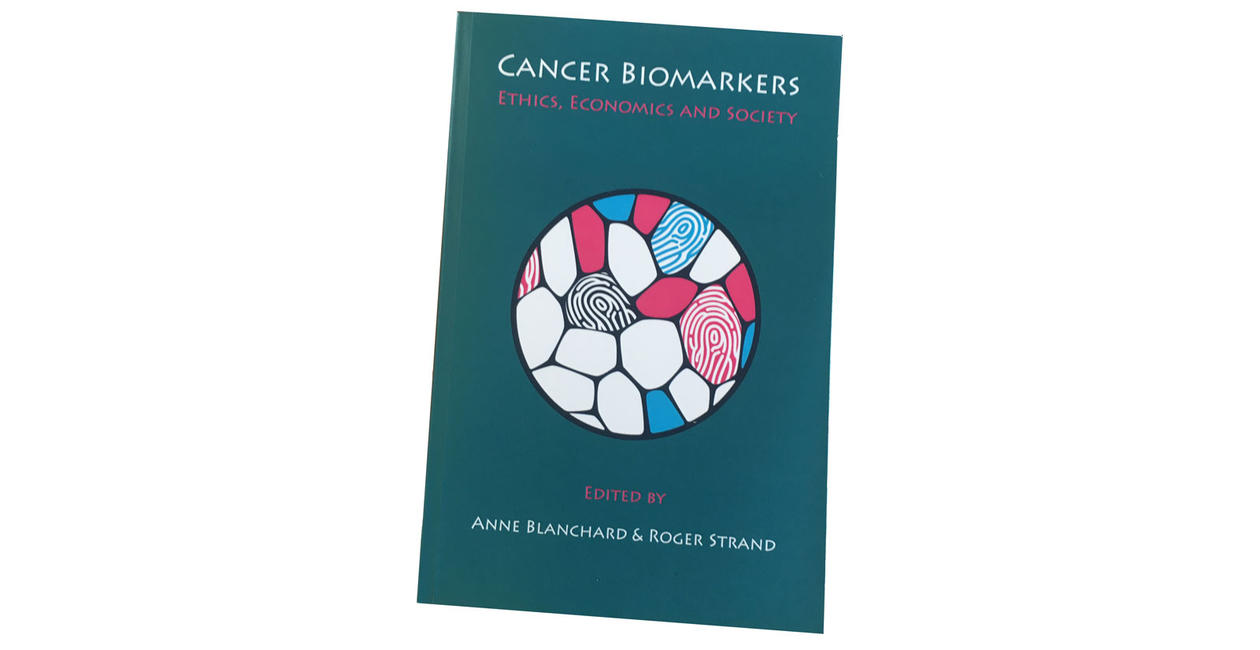 """The book cover of """"Cancer Biomarkers: Ethics, Economics and Society"""""""
