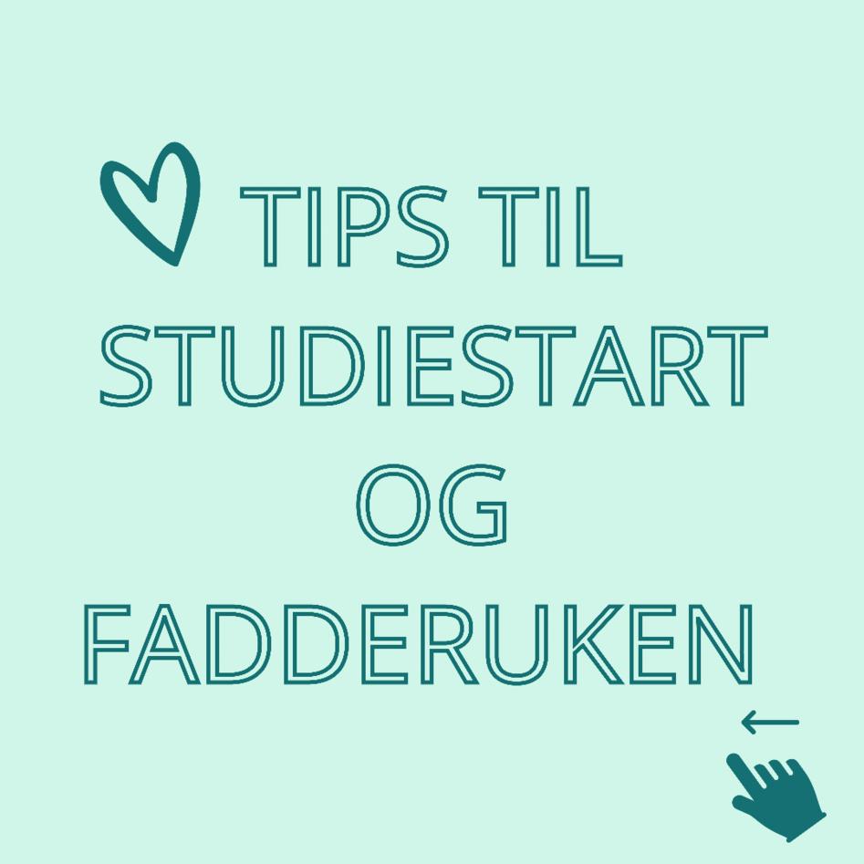 Tips til studiestart og fadderuken