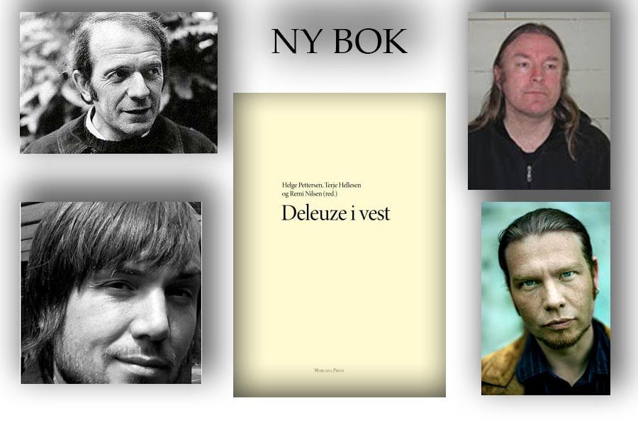 Bilde av bokomslaget med bilder av redaktørene Remi Nilsen, Helge Pettersen og Terje Hellesen samt Gilles Deleuze på venster og høyre side av bokomslaget