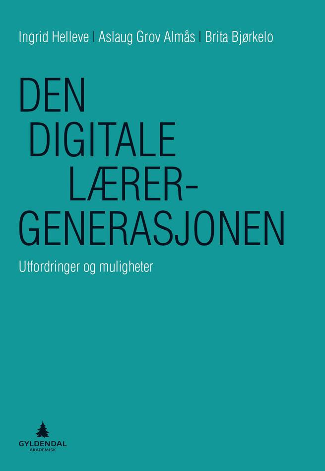 Forsidebilde Den digitale lærergenerasjonen