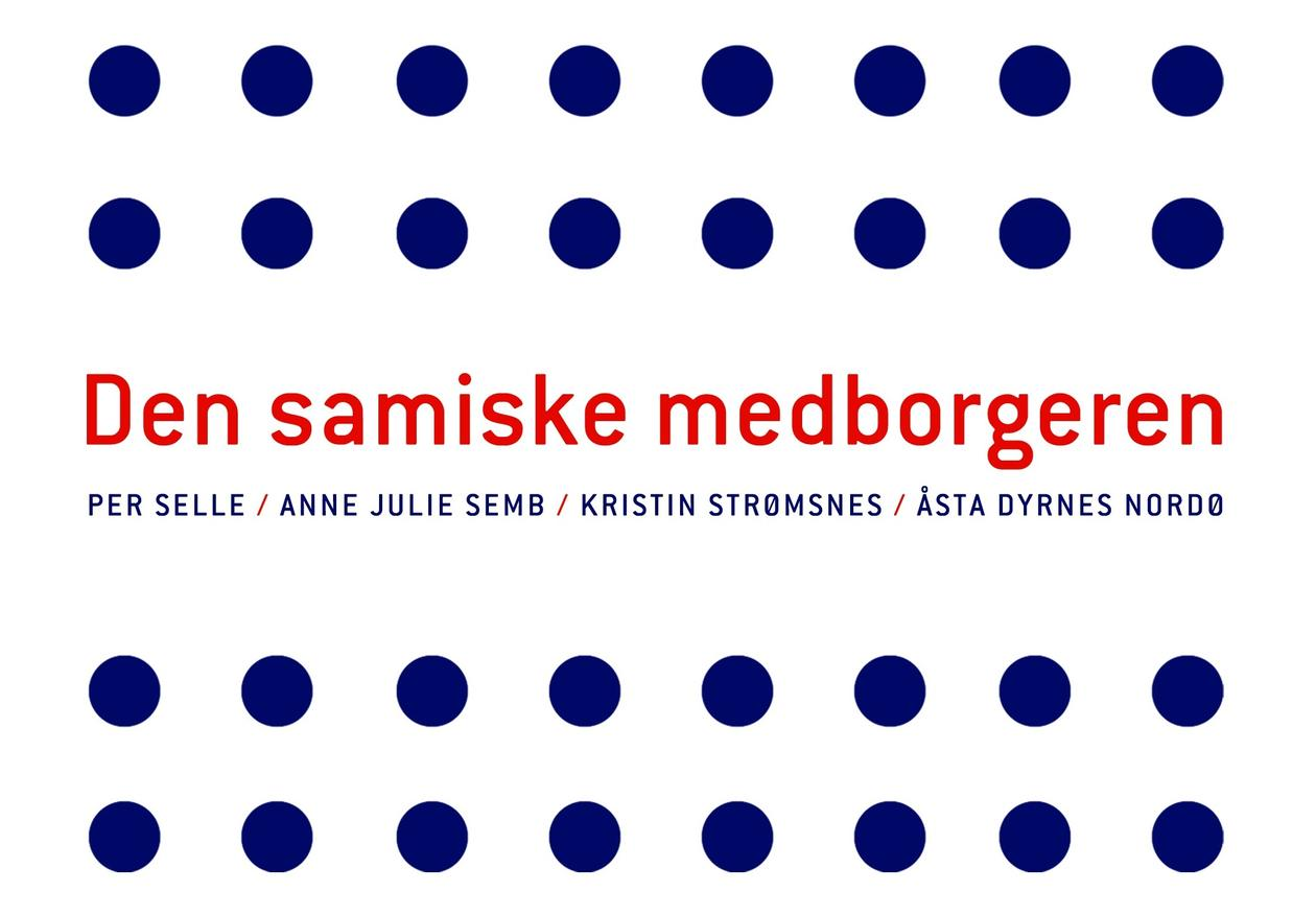 Forfattere: Per Selle (UiB), Anne Julie Semb (UiO), Kristin Strømsnes (UiB) og Åsta Dyrnes Nordø (UiB)