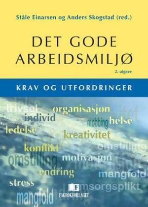 Einarsen & Skogstad (2011). Det gode arbeidsmiljø