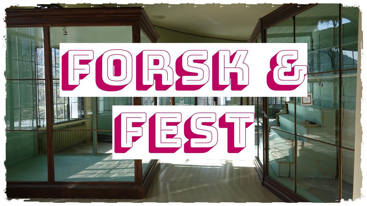 Forsk & Fest