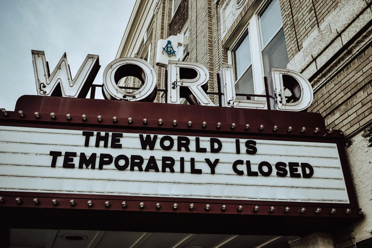 Cinema sign: The World is Temporarily Closed