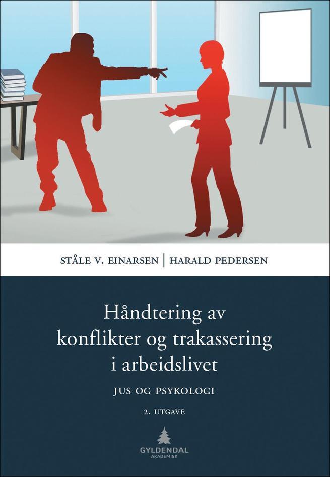 Einarsen & Pedersen. Håndtering av konflikter og trakassering i arbeidslivet