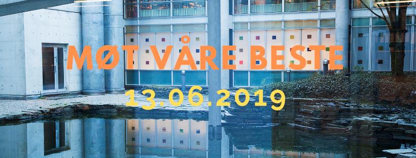 Plakat Fakultetets dag 2019 - Møt våre beste. 13.06.2019
