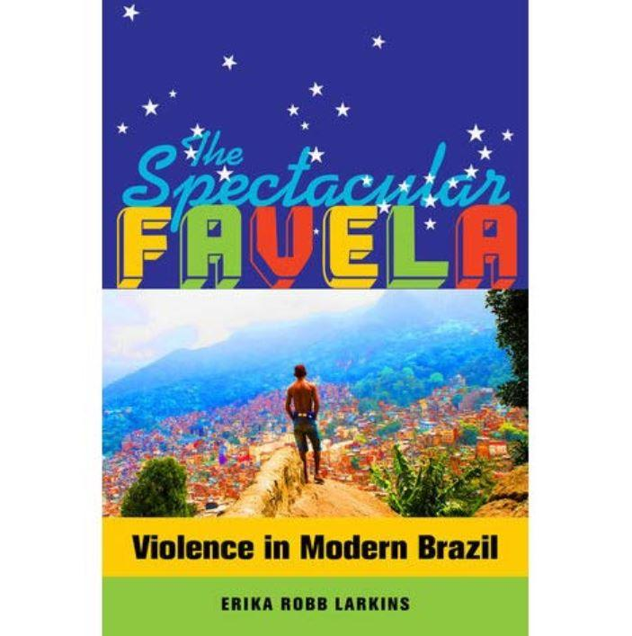 Book cover The Spectacular Favela