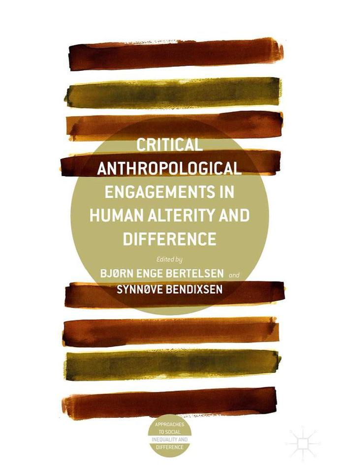 """""""Anthropological Engagements in Human Alterity and Difference"""""""