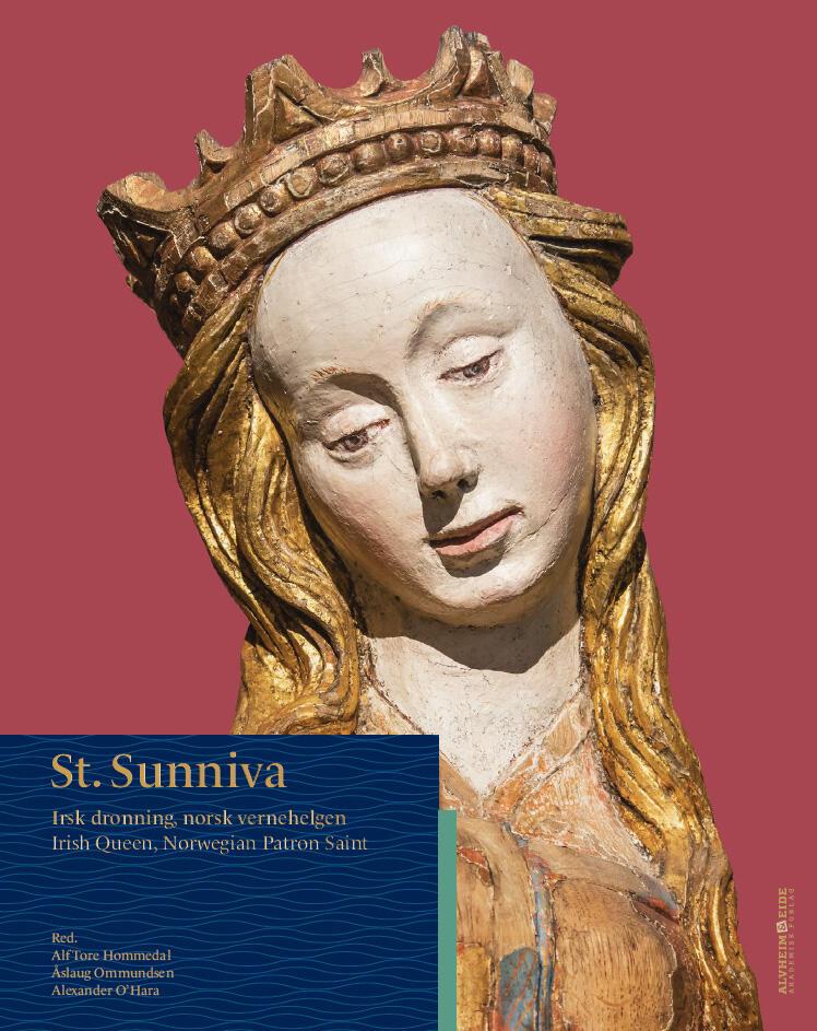 Framsida av boka St. Sunniva. Irsk dronning, norsk vernehelgen