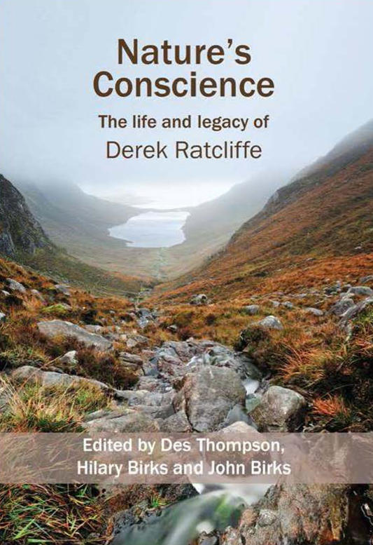 Shows the front cover of the book Nature's Conscience - The Life and Legacy of Derek Ratcliffe