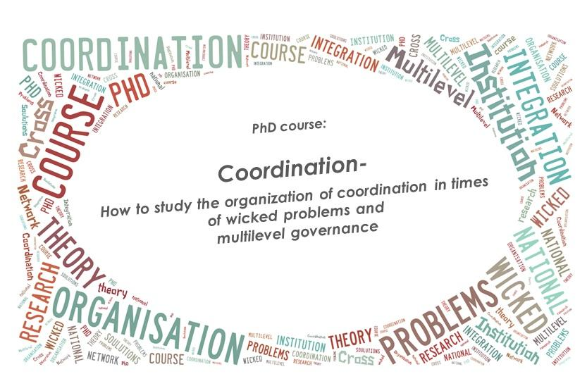 PhD course: Organizations and coordination in times of wicked problems ...