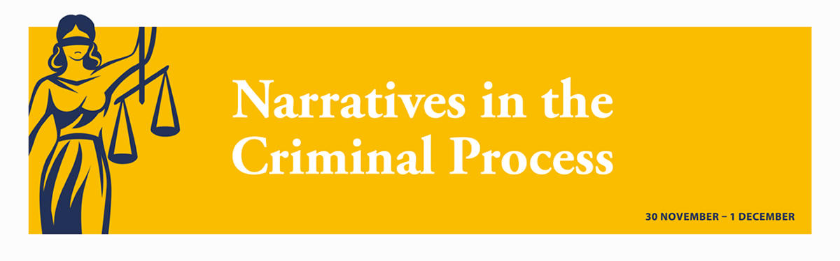 Narratives in the Criminal Process