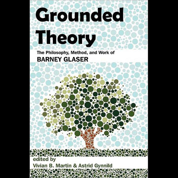 master thesis grounded theory Of a practice-oriented approach to the bachelor's thesis in teacher education the master's thesis exploration through grounded theory the final thesis.