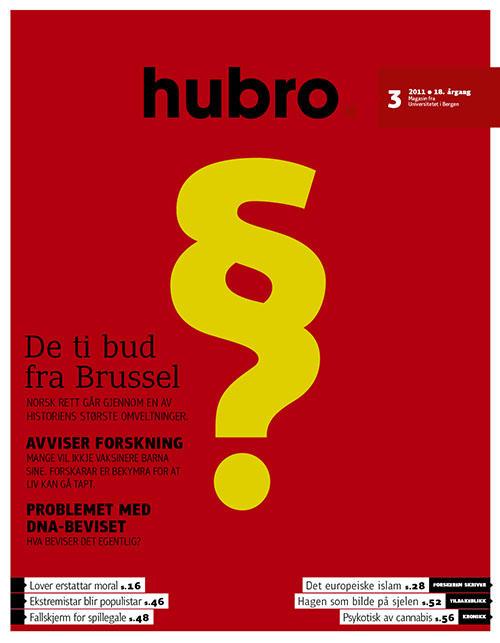 Hubro 3/2011 har rettsliggjøringen av samfunnet som tema.