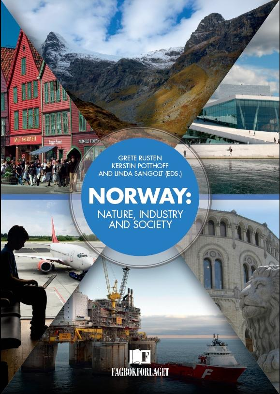 Norway: Nature, Industry and Society, Fagbokforlaget.