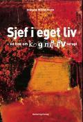 """Forsidebilde av boken """"Sjef i eget liv - en bok om kognitiv terapi"""" av..."""