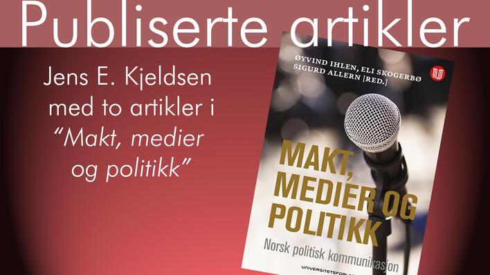Makt, medier og politikk
