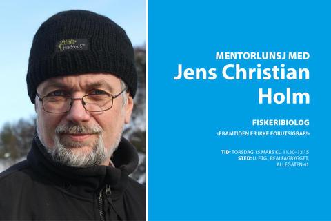 Mentorlunsj, Jens Christian Holm