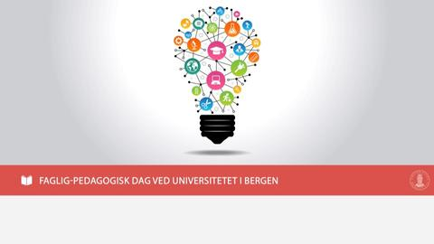 Universitetet i Bergen ønsker lærere og andre tilsatte i skolen velkommen til Faglig-pedagogisk dag fredag    2. februar 2018!