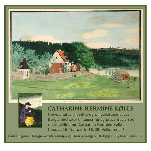 Invitasjon til lansering av nettutstilling om Catharine Hermine Kølle. I bakgrunnen en akvarell fra Ulvik, tilhørende Universitetsmuseet i Bergen.