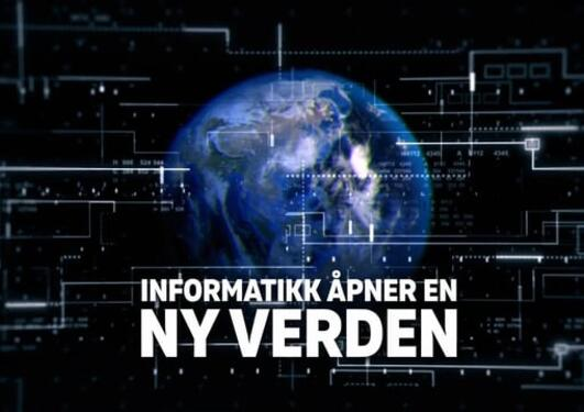 Informatikk åpner en ny verden