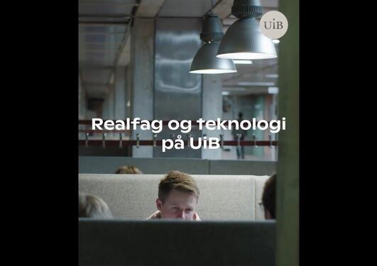 Realfag og teknologi på UiB