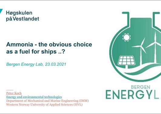 Ammonia - the obvious choice as fuel for ships?
