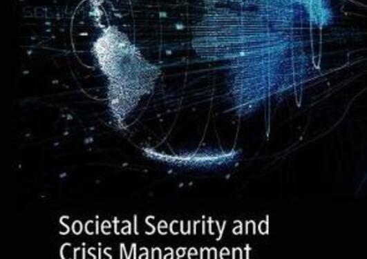 Societal Security and Crisis Management  Governance Capacity and Legitimacy