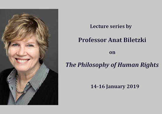 """Picture of Anat Biletzki with the text """"Lecture series by Professor Anat Biletzki on The Philosophy of Human Rights 14-16 January 2019"""""""