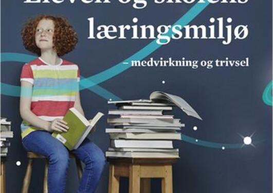 Eleven og skolens læringsmiljø