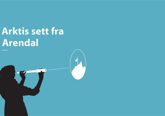 Illustrasjon til arrangementet Arktis sett fra Arendal