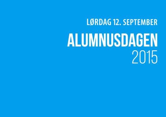 Blå plakat hvor det står Alumnusdagen 2015 12. september