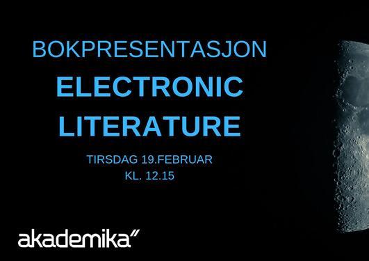 Book Presentation: Electronic Literature