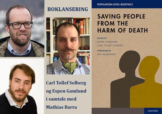 Bokomslaget + bilder av redaktørene Espen Gamlund og Carl Tollef Solberg og samtalepartner under boklanseringen Mathias Barra
