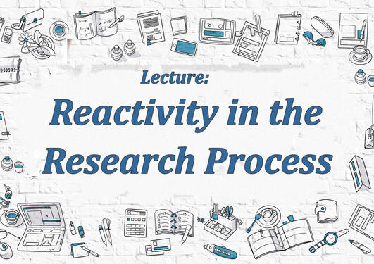 "Teksten ""Reactivity in the Research Process"" med en rekke tegnede kontorjobbrekvisitter rundt"