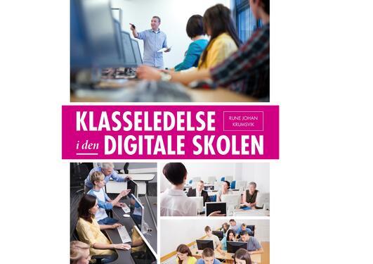 Forside bok Klasseledelse i den digitale skolen