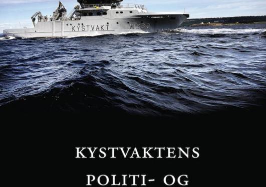 Forside av publikasjonen Kystvaktens politi- og påtalemyndighet