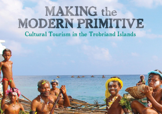 "Forsiden på den nye boken til Michelle MacCarthy ""Making the Modern Primitive: Cultural Tourism in the Trobriand Islands"""