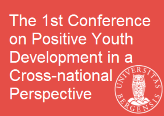 The 1st Conference on Positive Youth Development in a Cross-national Perspective