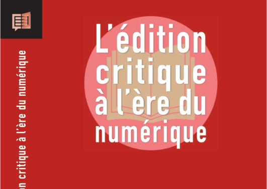 Forsidebilde av boken L'édition critique à l'ère du numérique