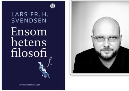 Ensomhetens filosofi, Lars Svendsen
